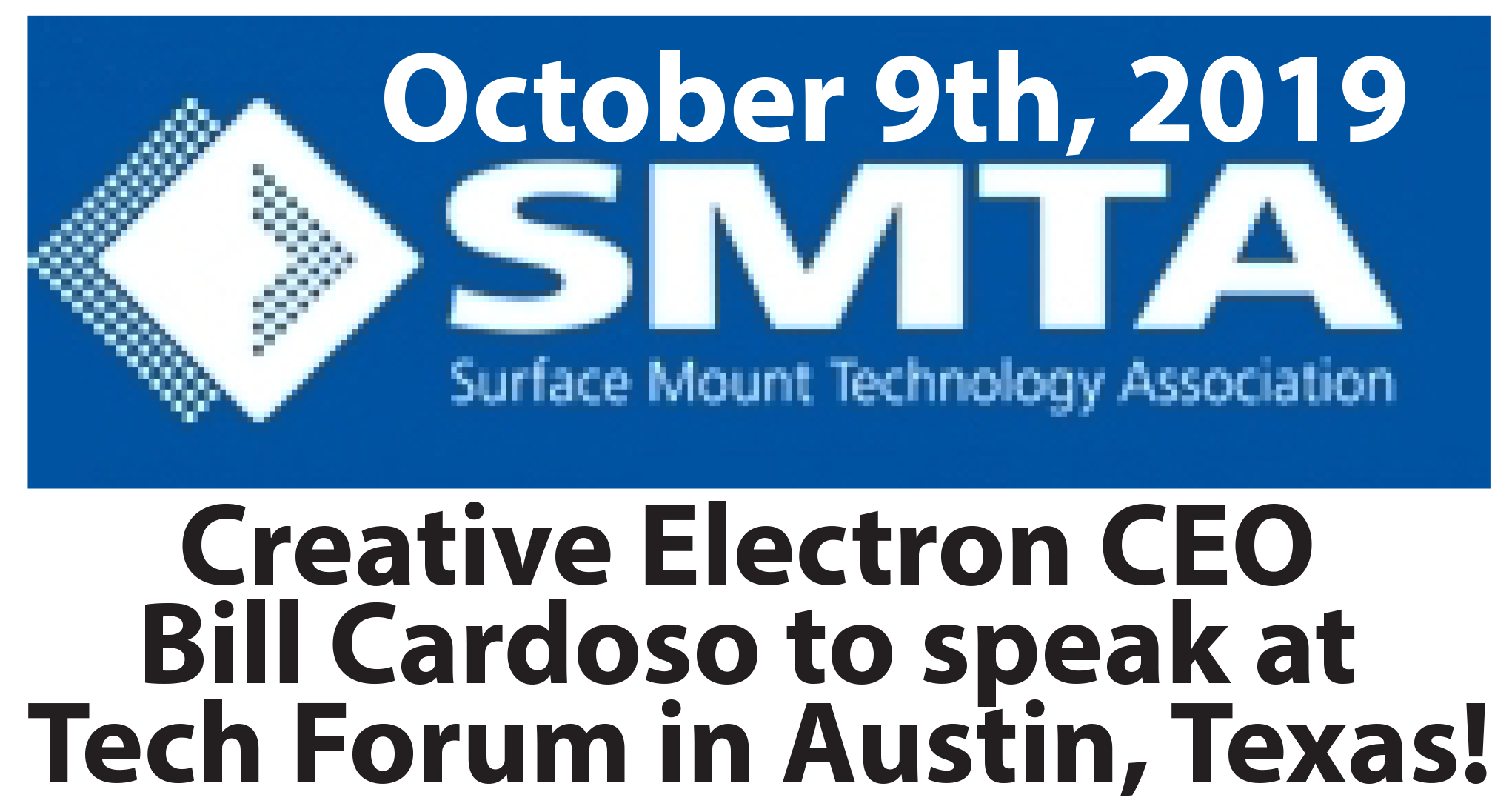Creative Electron CEO Bill Cardoso to speak at Tech Forum in Austin, Texas!
