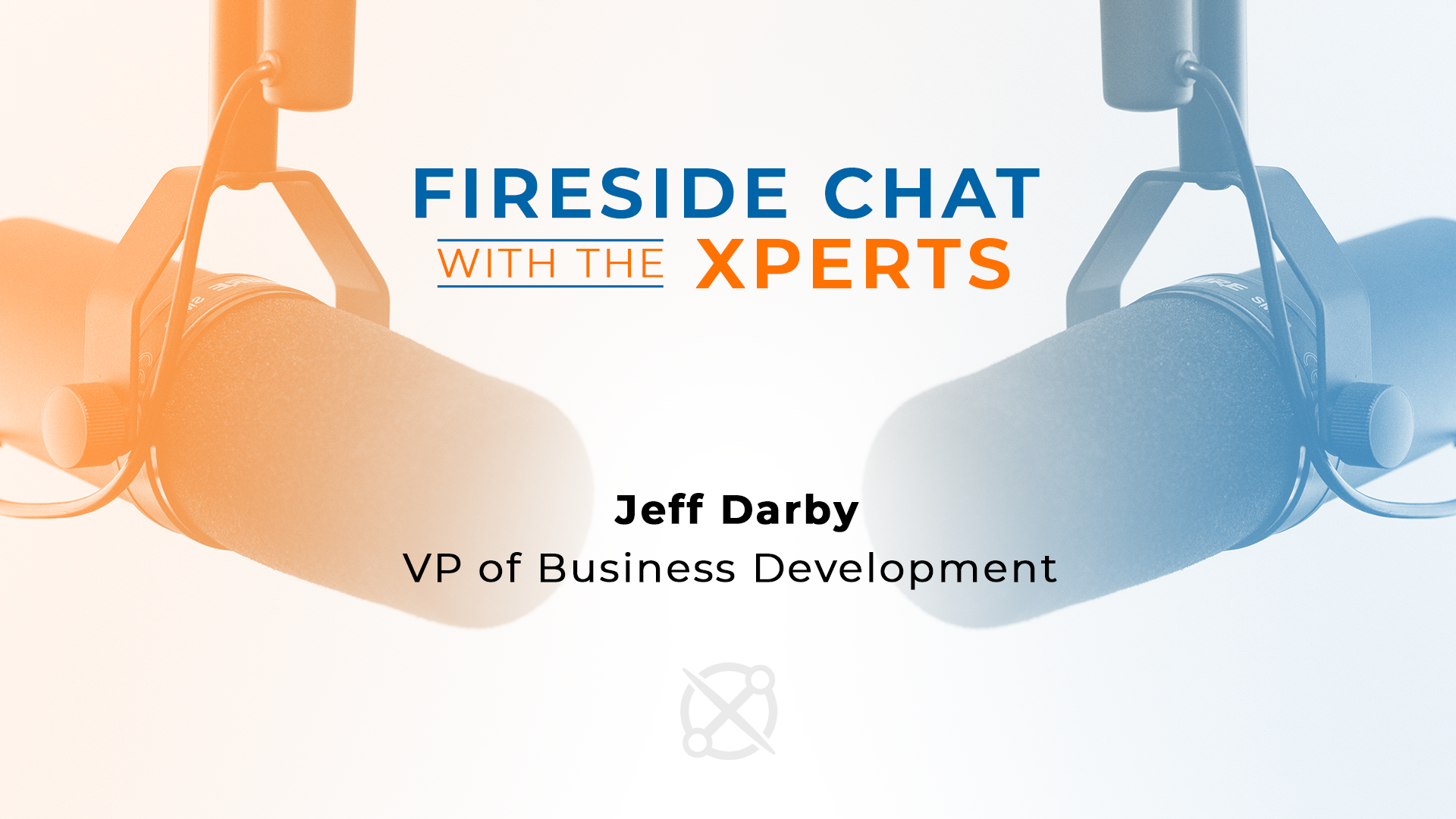 Fireside Chat with the Xperts: NDT with Jeff Darby