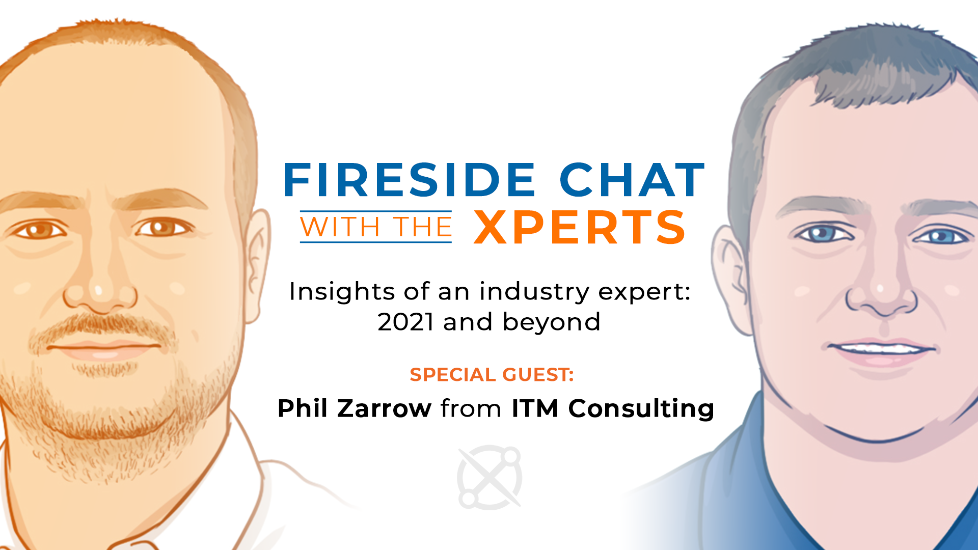 Fireside Chat with the Xperts: The Hare, the Hound and Phil Zarrow