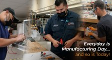 Everyday is Manufacturing Day… and so is Today!