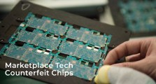 Marketplace Tech on Counterfeit Chips